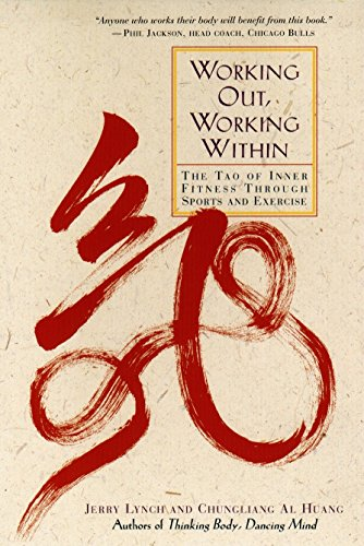 9780874779684: Working Out, Working Within: The Tao of Inner Fitness Through Sports and Exercise