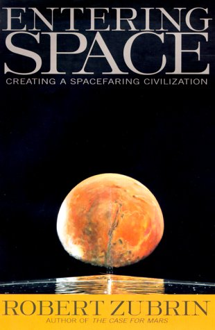 9780874779752: Entering Space: Creating a Space-Faring Civilization