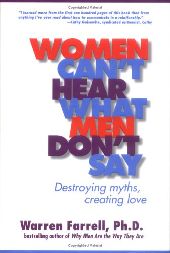 9780874779882: Women Can't Hear What Men Don't Say: Destroying Myths, Creating Love
