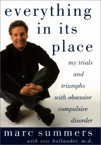 9780874779905: Everything In Its Place: My Trials and Triumphs with Obsessive Compulsive Disorder