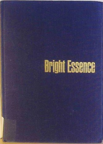 Bright Essence: Studies in Milton's Theology
