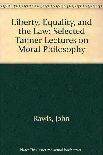 9780874802719: Liberty, Equality, and the Law: Selected Tanner Lectures on Moral Philosophy