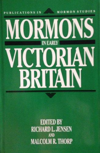 MORMONS IN EARLY VICTORIAN BRITAIN: Jensen, Richard L.