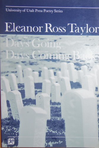 Days Going / Days Coming Back SIGNED: Taylor, Eleanor Ross
