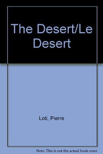 The Desert: Pierre P. Loti-Viaud