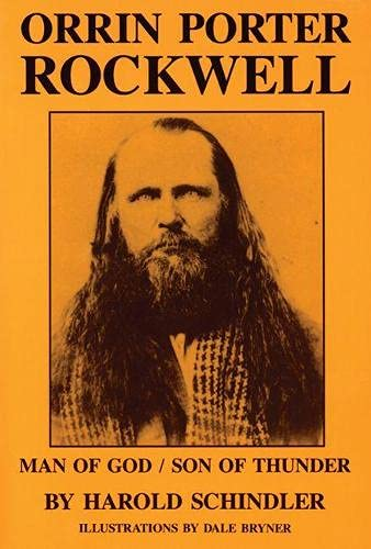 9780874804409: Orrin Porter Rockwell: Man of God, Son of Thunder