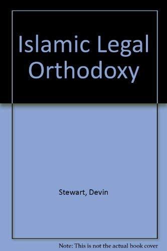 9780874805512: Islamic Legal Orthodoxy