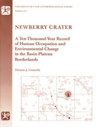 9780874805741: Newberry Crater: Anthropological Papers Number 121 (University of Utah Anthropological Paper)