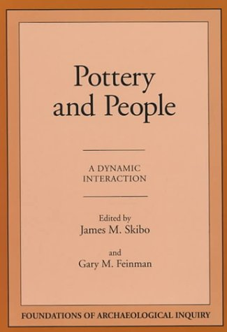 9780874805772: Pottery and People (Foundations of Archaeological Inquiry)