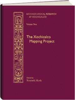 9780874805864: Archaeological Research at Xochicalpo, 2: The Xochicalpo Mapping Project (Archaeological Research at Xochicalco, 2)