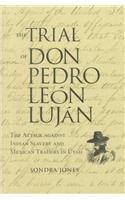 9780874806151: The Trial of Don Pedro Leon Lujan