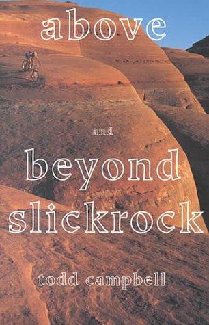 9780874806274: Above & Beyond Slickrock