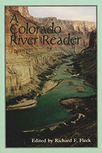 9780874806472: Colorado River Reader