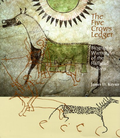 9780874806595: The Five Crows Ledger: Biographic Warrior Art of the Flathead Indians