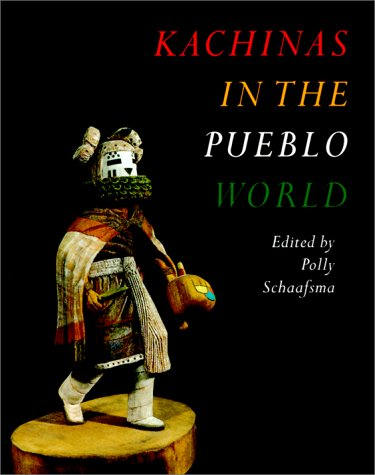9780874806670: Kachinas In The Pueblo World