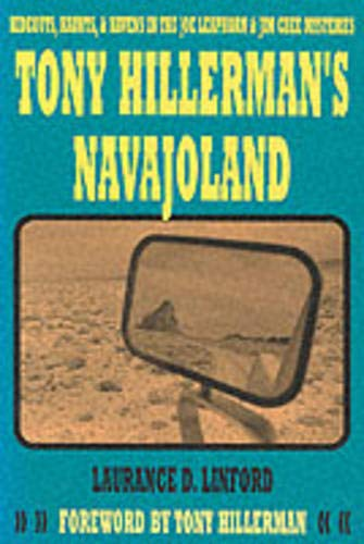 9780874806984: Tony Hillerman's Navajoland: Hideouts, Haunts, and Havens in the Joe Leaphorn and Jim Chee Mysteries