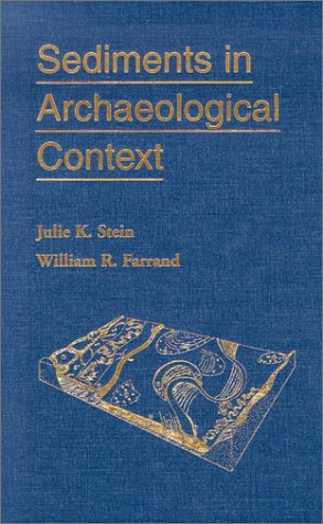 9780874807035: Sediments in Archaeological Context