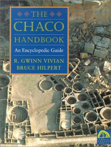9780874807059: Chaco Handbook: An Encyclopedia Guide (Chaco Canyon Series)