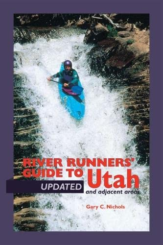 9780874807257: River Runners' Guide To Utah and Adjacent Areas (Revised and Updated)