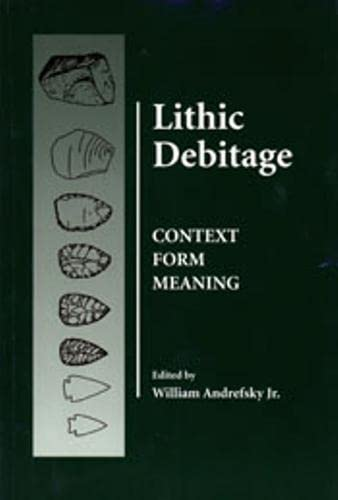 9780874807684: Lithic Debitage