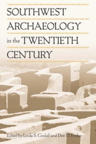 Southwest Archaeology in the Twentieth Century: Linda S. Cordell
