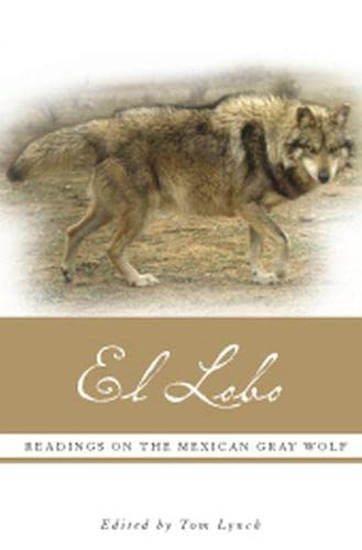 9780874808353: El Lobo: Readings on the Mexican Gray Wolf
