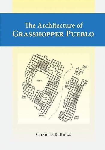 9780874808575: Architecture Of Grasshopper Pueblo, The
