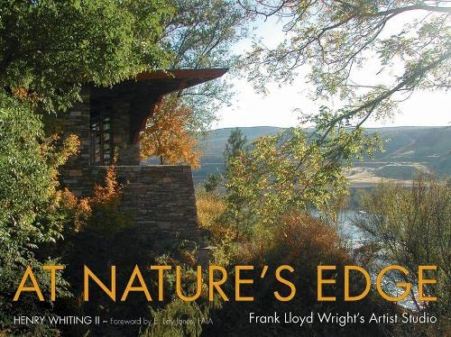 9780874808773: At Nature's Edge: Frank Lloyd Wright's Artist Studio