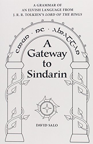 9780874809121: A Gateway to Sindarin: A Grammar of an Elvish Language from JRR Tolkien's Lord of the Rings