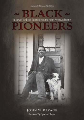 9780874809411: Black Pioneers: Images of the Black Experience on the North American Frontier