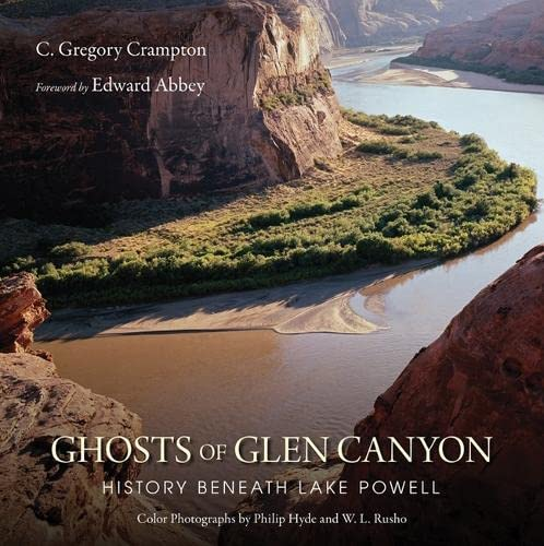 9780874809466: Ghosts of Glen Canyon: History Beneath Lake Powell