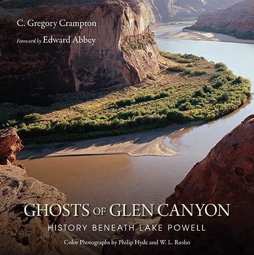 9780874809466: Ghosts of Glen Canyon: History beneath Lake Powell
