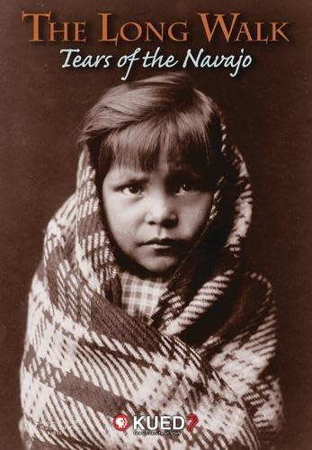 9780874809794: The Long Walk: Tears of the Navajo