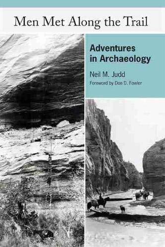 Men Met Along the Trail: Adventures in: Neil M Judd;