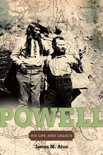 9780874809923: John Wesley Powell: His Life and Legacy