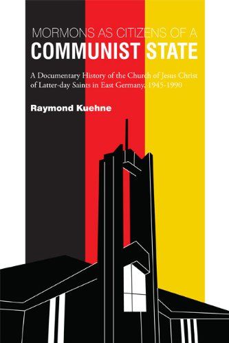 Mormons as Citizens of a Communist State: A Documentary History of the Church of Jesus Christ of ...