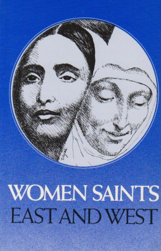 Women Saints of East and West: Ghanananda, Swami; Steward-Wallace, John