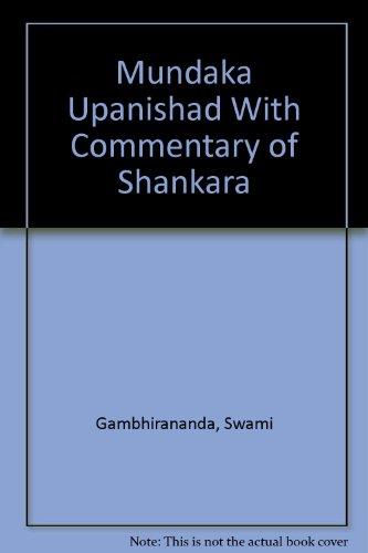 9780874812039: Mundaka Upanishad With Commentary of Shankara