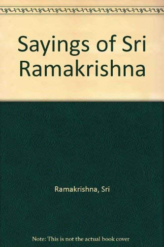 Stock image for Sayings of Sri Ramakrishna for sale by Bayside Books
