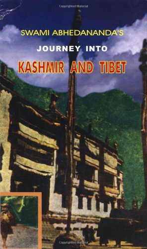 Journey into Kashmir and Tibet: Swami Abhedananda