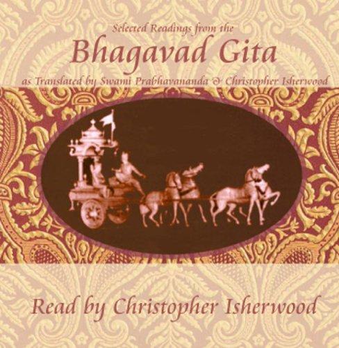 Christopher Isherwood Reads Selections from the Bhagavad Gita: Swami Prabhavananda & ...