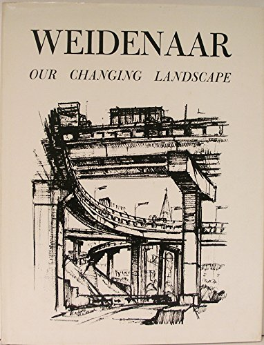 Our Changing Landscape: Weidenaar, Reynold H.