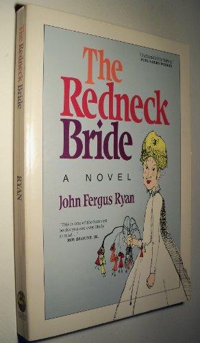 9780874830057: The Redneck Bride: A Novel