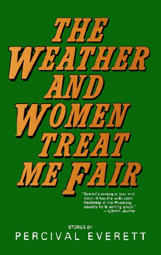 9780874830132: The Weather and Women Treat Me Fair