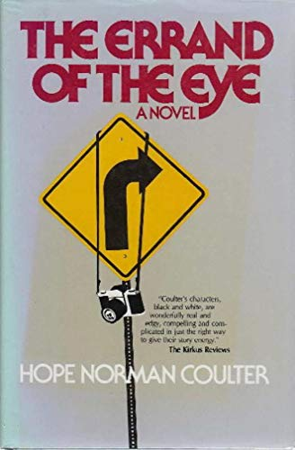 THE ERRAND OF THE EYE a Novel: Coulter, Hope Norman