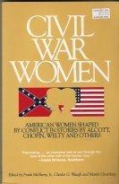 Civil War Women : The Civil War: McSherry, Frank D.