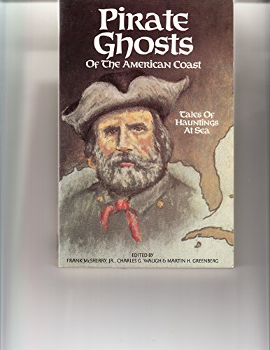 Pirate Ghosts of the American Coast: Stories: Frank D. McSherry,