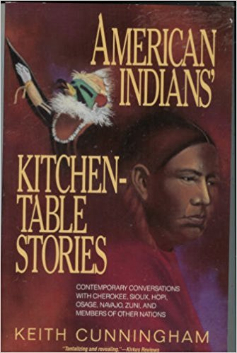 9780874832020: American Indians' Kitchen-Table Stories: Contemporary Conversations With Cherokee, Sioux, Hopi, Osage, Navajo, Zuni, and Members of Other Nations (American Folklore Series)
