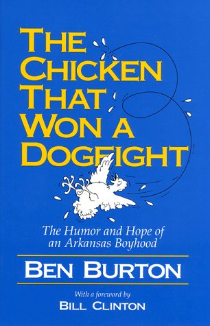 9780874832594: The Chicken That Won a Dogfight: The Humor and Hope of an Arkansas Boyhood