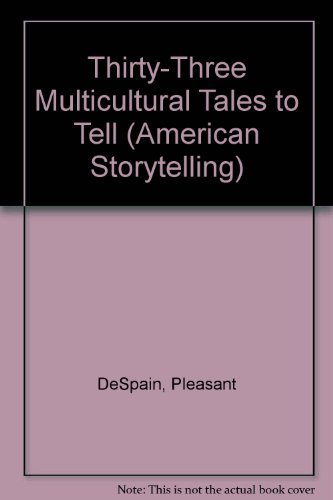 9780874832655: Thirty-Three Multicultural Tales to Tell (American Storytelling)